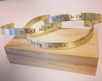Stay Woke Stamped Brass Cuff