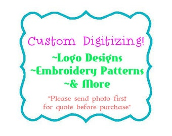 Custom Embroidery Digitizing Custom Digitizing Custom Embroidery Pattern Custom Logo Design Embroidery Designs Machine Embroidery Files