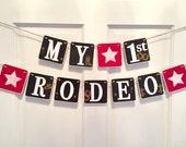 MY FIRST RODEO, I am one, cowboy birthday, western birthday, brown red stars, 1st birthday, smash cake banner, baby photo prop