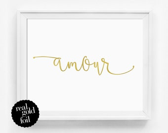 Gold Foil Quote Print, Amour, Office Art, French Wall Art, Real Gold Foil Print, Typography Print, Gift Under 20, Typography Poster, Minimal