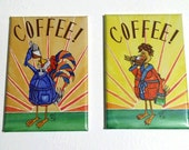Magnet Pair Coffee Chickens Hen Rooster CUSTOM ORDER