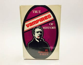 Vintage Non-Fiction Book True Vampires of History by Donald F. Glut 1971 Hardcover