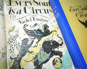 First Edition Every Soul Is A Circus Vachel Lindsay 1929 Poetry and Illustration Vintage Book