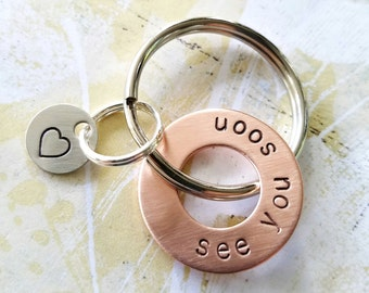 see you soon Gift - Hand Stamped Copper Washer with Sterling Silver Disc Keychain