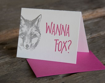 Wanna Fox, letterpress printed card. Eco friendly