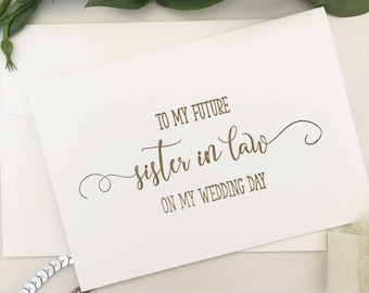 To My Sister in Law On My Wedding Day, To My Sister In Law Card, Sister In Law Gifts, For Sister in Law, Wedding Day Cards, Calligraphy Card