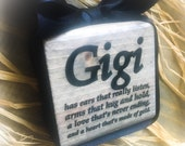Gigi Wood Block Sign,Choose Your Endearing Name Mimi Nana Meme Memaw Mema .etc  4x4in , Comes in larger size upon request