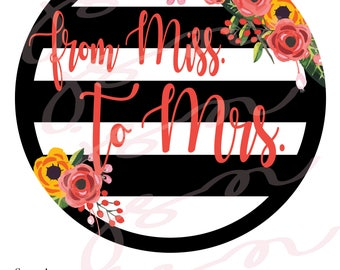 Two Sided Centerpiece Decoration From Miss to Mrs Cheers Black and White Kate Spade Party Printable Bridal Shower Birthday Celebration