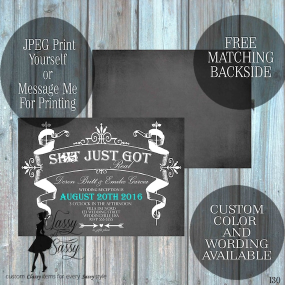 Sh!t Just Got Real Wedding Invite Printable Invite MATURE-130