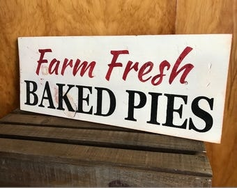 Handcrafted Wooden Kitchen Sign . Farm Fresh Baked Pies . Farmhouse Style . Bakery / Cafe Sign . Red & Black Lettering on Rustic Wood .