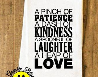 A Pinch Of Patience A Dash Of Kindness  Flour Sack Kitchen Dish Towel Tea Towel Cottage Chic Rustic Decor