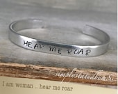 Aluminum Hand Stamped Bangle - Statement Bracelet - Hear Me Roar - Engraved Metal Cuff - Simply Stated by mSs - Affirmation Jewelry, Woman