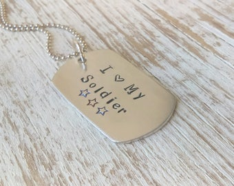 Army stamped dog tag, I love my soldier, stamped army dog tag, army wife necklace, I love my soldier necklace