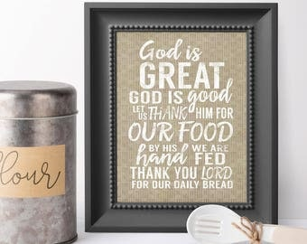 God Is Great God Is Good Let Us Thank Him For Our Food - Kitchen Wall Art Quotes - Farmhouse Kitchen - Kitchen Decor - Housewarming Gift