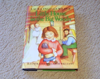 Little House In The Big Woods - Laura Ingalls Wilder - Hardcover, 1981