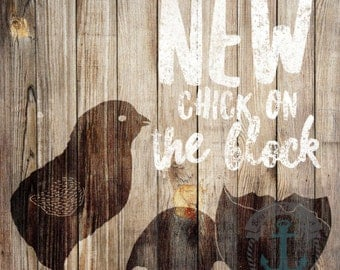New Chick on the Block | Rustic Farmhouse Nursery Wall Art At Checkout, Choose Print, Framed or Canvas