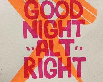 Good Night Alt Right