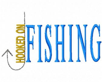 Hooked on Fishing Machine Embroidery Design - Instant Download