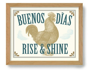 Rooster Kitchen Decor Mexican Kitchen Buenos Dias Decor Rise and Shine Good Morning Chicken Art Bedroom Art DexMex Country Decor Farm House