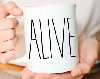 Christian Mug, Christian Mugs, Alive, Adventure Mug, Christian Gifts, Faith Gift, Coffee Mug, Coffee Mugs, Hand Lettered, Mugs
