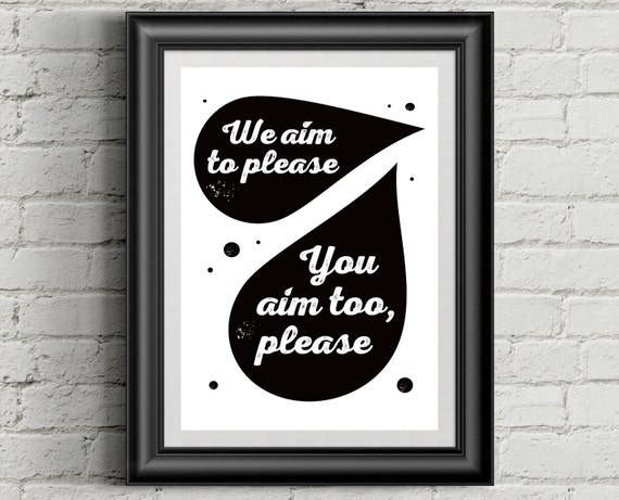 Bathroom Signs We Aim To Please we aim to please funny bathroom sign toilet funny sign