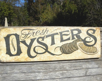Oyster Sign, hand painted, original FS O6