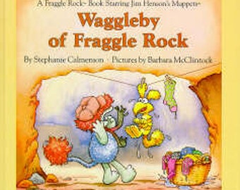 Vintage 1985 Waggleby of Fraggle Rock Stephanie Calmenson Book Weekly Reader Hardcover Muppets Jim Henson