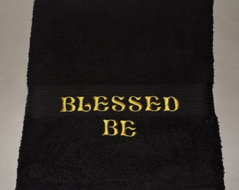 RTS Blessed Be Embroidered Bath Towel Wicca witchcraft Bathroom  Pagan spirituality Ready to ship witchcraft Earth Magick