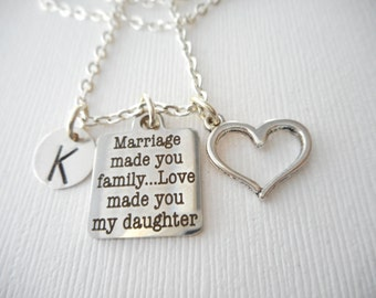 Marriage Made You Family, Love Made You My Daughter, Heart- Initial Necklace/ Daughter in law gift, future Daughter in law necklace