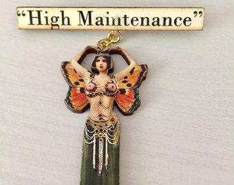 High Maintenance flapper Brooch
