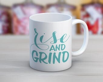 Rise and Grind Crafters, DIYers, Designers, Makers Funny Mugs // 11 oz or 15 oz Coffee Mug