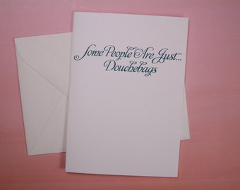 """Funny Greeting Card, Card for Friend, Inappropriate Card - """"dbags"""""""