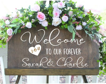 Personalized Rustic Welcome to our forever sign, wedding sign, welcome name and wedding date sign