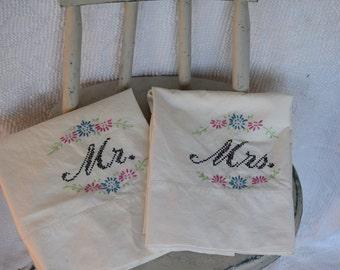 Vintage Emborderied 'Mr. and Mrs. Pillowcases / Pillowcase Set