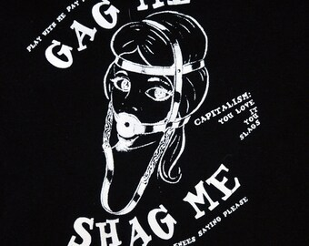 RESERVED Vintage 1980s Goth Punk Sado Maso Kinky Long Sleeve T-Shirt Gag Me Shag Me Electric Ballroom London Black 100% Cotton Sizes XS to M