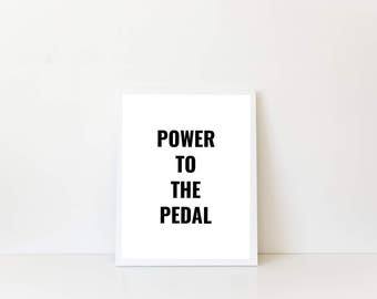 Power to the Pedal Print. 8x10 or 11x14 art for bike lovers. Simple print for bicycle enthusiast. Bike Lover Gift. Bicycle Print. Home Decor