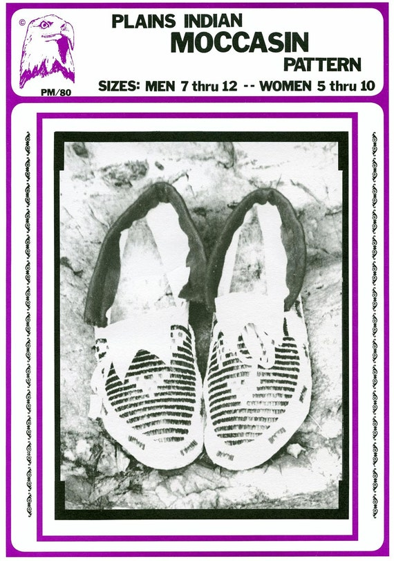 Native American Plains Indian Moccasin - Men's sizes 7-12 Women's sizes 5-10 - Eagles's View Sewing Pattern # 80