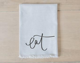 Eat Napkin, home decor, present, housewarming gift, tablewear, table scene, place setting, set the table, place mat