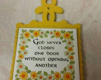 """On Sale Collectible Kitchen """"God Never Closes One Door Without Opening Another"""" Ceramic and Cast Iron Trivet"""
