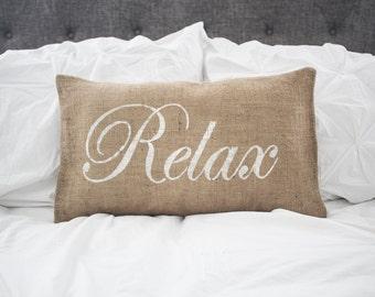 Relax pillow cover, lumbar pillow cover, 12x20 pillow cover, burlap pillow cover, fabric pillow cover, farmhouse pillow *Free Shipping*