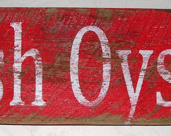 Reclaimed Wood Vintage Inspired Fresh Oyster Cottage Wall Sign/Fixer Upper Inspired