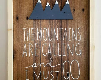 The Mountains are call ing and I must go art piece reclaimed wood