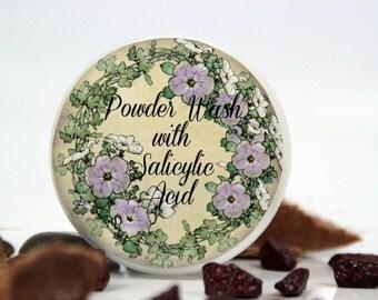 Powder wash with  salicylic acid