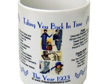 1923 Taking You Back In Time Coffee Mug