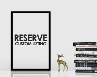 Reserved - Custom Listing : DO NOT PURCHASE, unless told so
