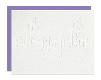 With Sympathy Card - Blind Emboss - Modern Calligraphy - Letterpress Greeting Card