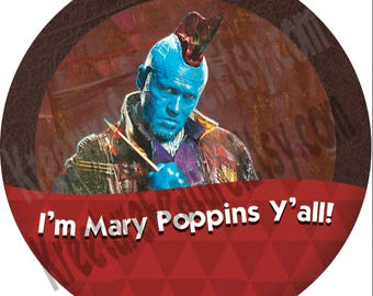 "I'm Mary Poppins Y'all! Disney World 3"" Button  