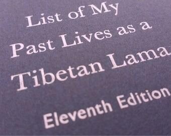 Tibetan Past Lives - Large Funny Letterpress Journal, Jotter, Cahier, Moleskine - A5 Ruled Notebook