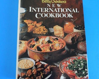 1989 Betty Crocker's New International 1st Edition Hardcover Cookbook
