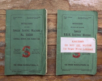 Two original vintage Singer sewing machine manuals.  Singer sewing machine No. 15K80 and Singer B.B.K.electric Motors.